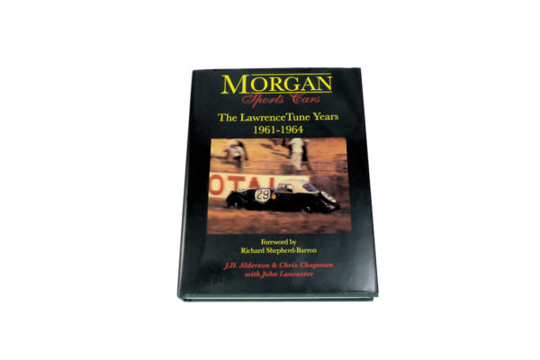 Morgan Sports Cars - The Lawrence Tune Years 1961-1964-0